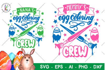 Easter svg Nana's egg coloring crew svg Mommy's egg coloring crew