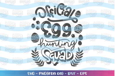 Easter svg Official egg hunting squad svg