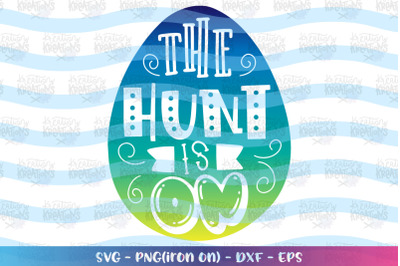 Easter svg The hunt is on