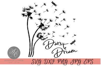 Dandelion Dare To Dream