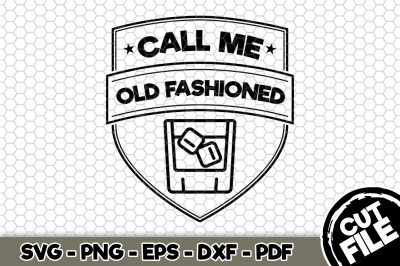 Call Me Old Fashioned SVG Cut File n246