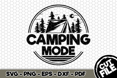 Camping Mode SVG Cut File n272