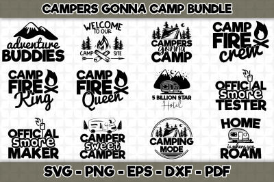 Campers Gonna Camp SVG Bundle - 12 Designs Included