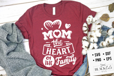 Mom the heart of the family SVG