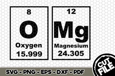 OMG Oxygen Magnesium SVG Cut File n277