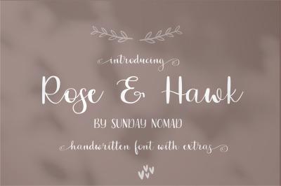 Rose & Hawk