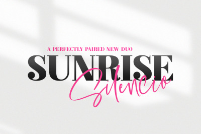 Sunrise Silencio Font Duo