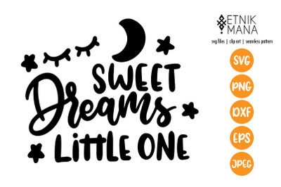 Sweet Dreams Little One, Baby Lettering SVG File