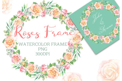 Watercolor frame with eucalyptus and roses. wedding PNG