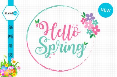 Hello Spring Flowers Svg