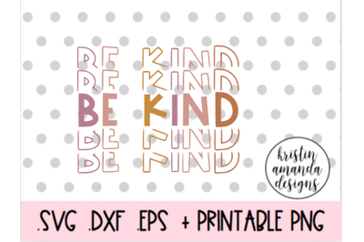 Be Kind 100th Day of School SVG DXF EPS PNG Cut File  Cricut