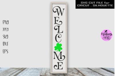 Welcome st patricks day sign svg, st patricks porch sign svg