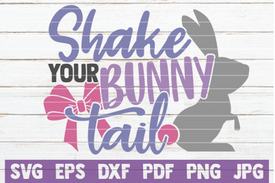 Shake Your Bunny Tail SVG Cut File