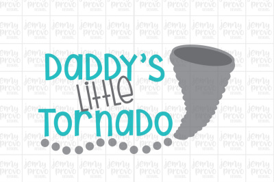 Daddy's Little Tornado - Cutting File in SVG, EPS, PNG and JPEG for Cricut & Silhouette
