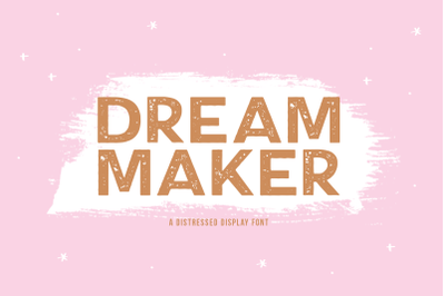 Dream Maker - Distressed Display Font