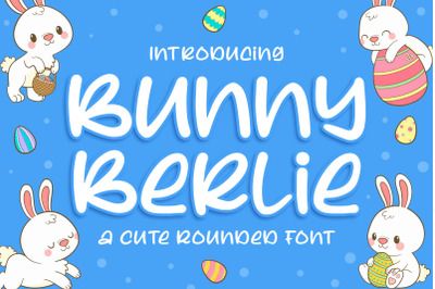 Bunny Berlie a Cute Rounded Font