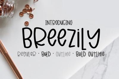 Breezily