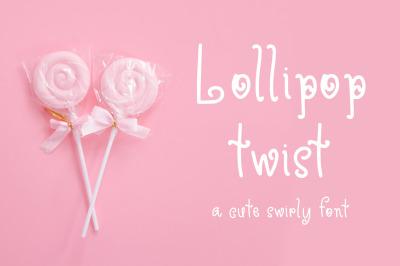 Lollipop Twist