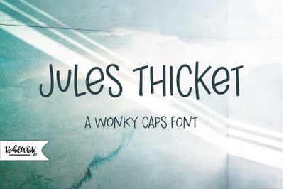 Jules Thicket, a wonky caps font