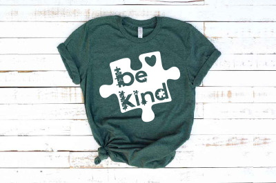 Be Kind svg Autism Awareness In A World Where You Can Be Anything 1710