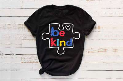 Be Kind svg Autism Awareness In A World Where You Can Be Anything 1711