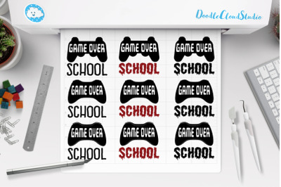 Game Over Last Day to School SVG, Game Over School Clipart.