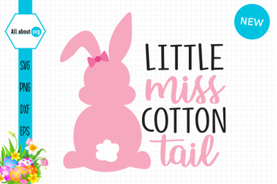 Little Miss Cotton Tail Svg, Easter Bunny Girl Svg