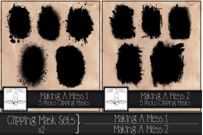 Clipping Mask Sets x2. Making A Mess 1 & Making A Mess 2.