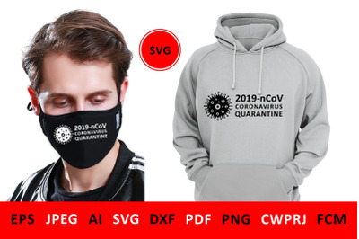 svg Covid-19 Coronavirus 2019-nCoV for DIY mask for volunteers