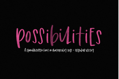 Possibilities - Handwritten SVG Font