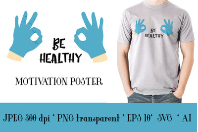 """Cute relevant poster with the inscription """" be healthy """""""
