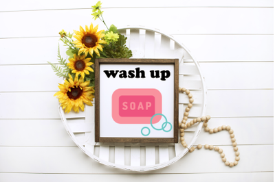 Bar of Soap Wash Up | SVG | PNG | DXF | EPS