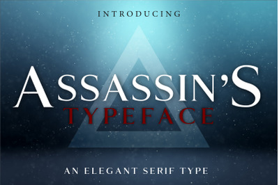ASSASSIN'S - An Elegant Typeface
