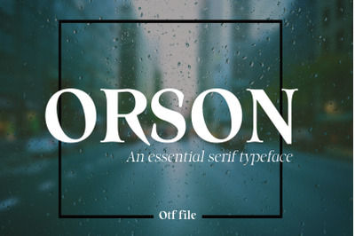 ORSON: An Essential Serif Typeface
