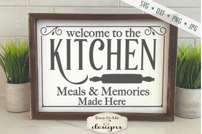 Welcome to the Kitchen - Meals and Memories - SVG