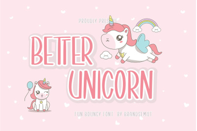 Better Unicorn