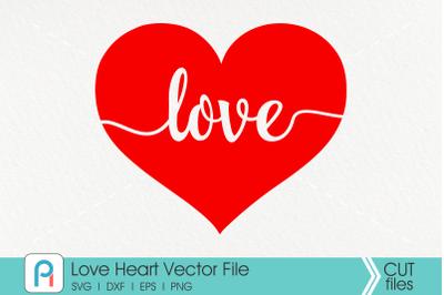 Love Svg, Heart Svg, Love Heart Svg, Valentine's Day Svg