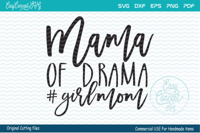 Mama of Drama girlmom