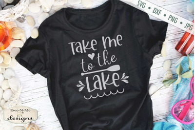 Take Me To The Lake - SVG