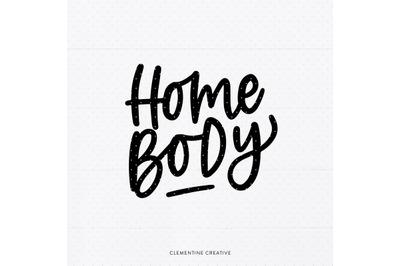 Homebody SVG