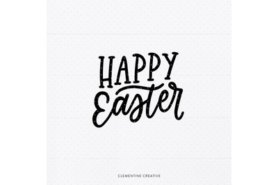Happy Easter SVG | Happy Easter Cut File