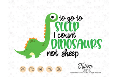 To Go To Sleep I Count Dinosaurs Not Sheep