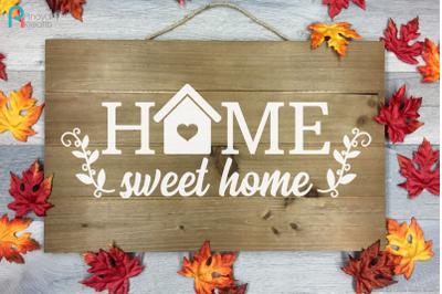 Home Sweet Home Svg, Sweet Home Svg, Home Svg, Home Sign Svg