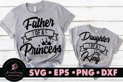 Father's day Father of a princess Daughter of a king