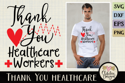 Thank You Healthcare Workers SVG Cut file - Healthcare Heroes