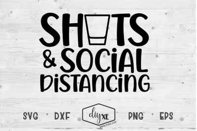 Shots & Social Distancing - A Quarantine SVG Cut File