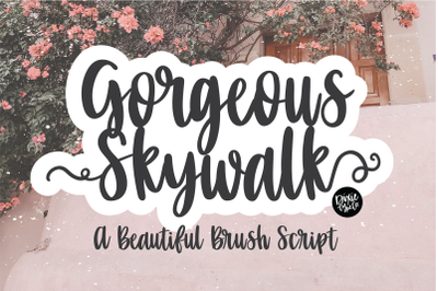 GORGEOUS SKYWALK a Beautiful Brush Script