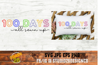 100 Days All Sewn Up - SVG PNG EPS