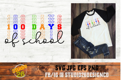 100 Days of School - SVG PNG EPS