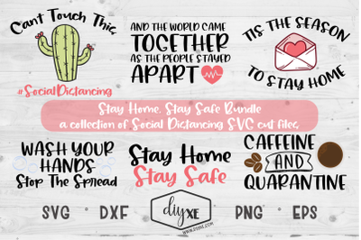 Stay Home Stay Safe Bundle - Social Distancing SVG Cut Files